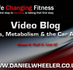 Video Blog Fat loss, Metabolism & the Car Analogy